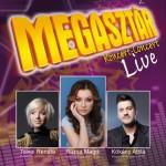 Megasztár live - afiș concert Radio GAGA