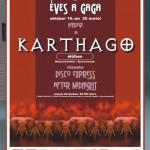 Karthago - Afiș concert